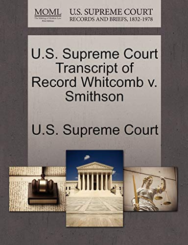 U.S. Supreme Court Transcript of Record Whitcomb v. Smithson