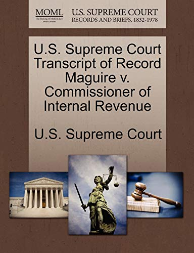 U.S. Supreme Court Transcript of Record Maguire v. Commissioner of Internal Revenue