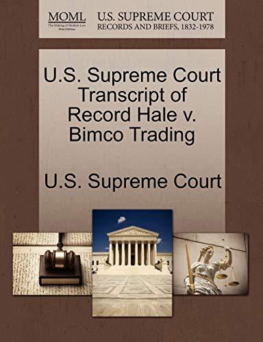 U.S. Supreme Court Transcript of Record Hale v. Bimco Trading