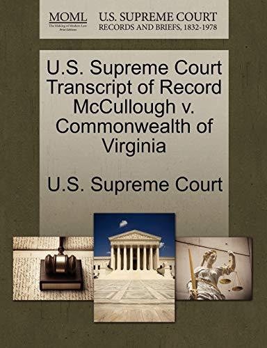 U.S. Supreme Court Transcript of Record McCullough v. Commonwealth of Virginia
