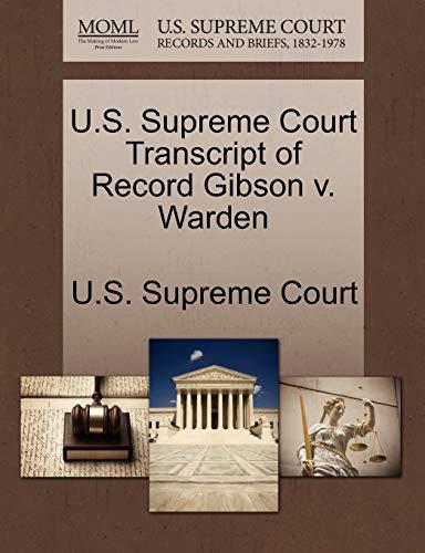 U.S. Supreme Court Transcript of Record Gibson v. Warden