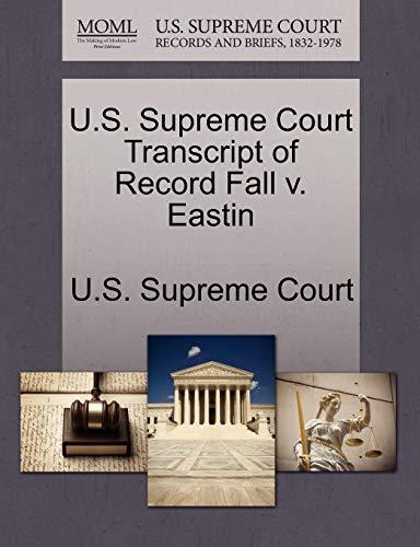 U.S. Supreme Court Transcript of Record Fall v. Eastin