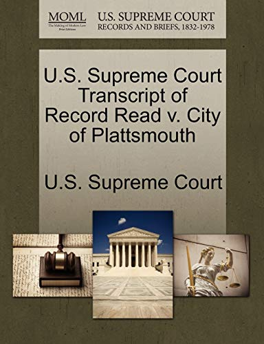 U.S. Supreme Court Transcript of Record Read v. City of Plattsmouth