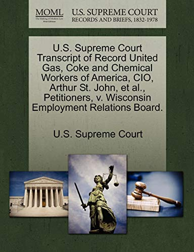 U.S. Supreme Court Transcript of Record United Gas, Coke and Chemical Workers of America, CIO, ...
