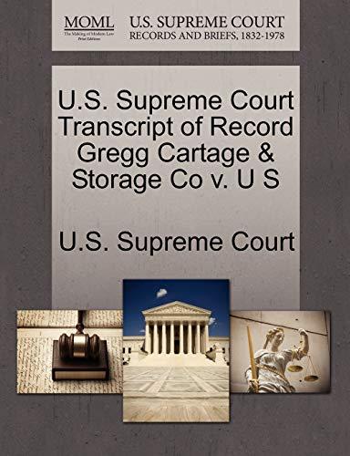 U.S. Supreme Court Transcript of Record Gregg Cartage Storage Co v. U S