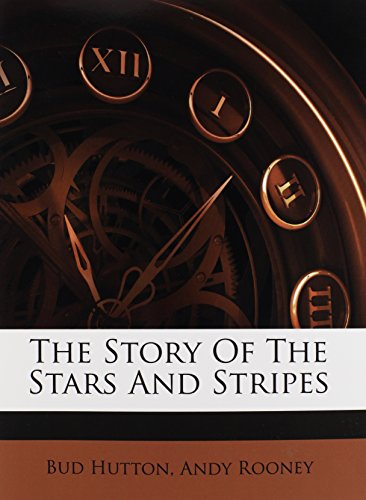 9781245052955: The Story Of The Stars And Stripes