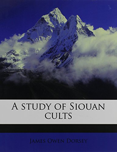 9781245096508: A study of Siouan cults