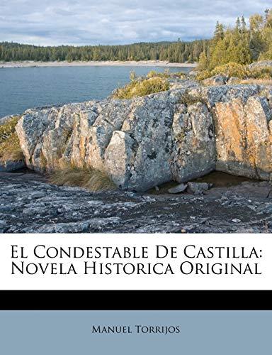 9781245105002: El Condestable De Castilla: Novela Historica Original