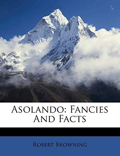 9781245145671: Asolando: Fancies And Facts