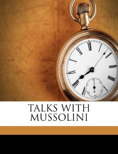 9781245157988: TALKS WITH MUSSOLINI