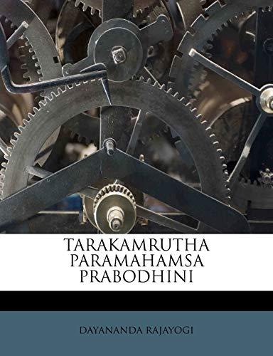 9781245159357: TARAKAMRUTHA PARAMAHAMSA PRABODHINI (Telugu Edition)