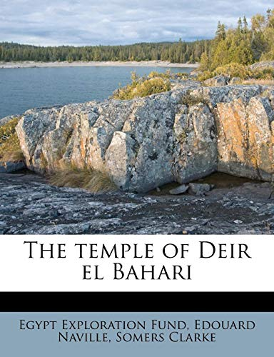 9781245166652: The temple of Deir el Bahari