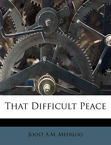 9781245187978: That Difficult Peace
