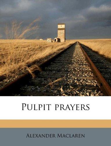 9781245188463: Pulpit prayers