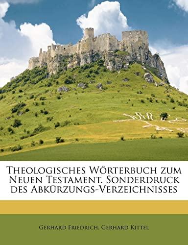 9781245189484: Theologisches Worterbuch Zum Neuen Testament. Sonderdruck Des Abkurzungs-Verzeichnisses (German Edition)