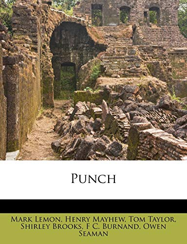 Punch (1245192175) by Mark Lemon; Henry Mayhew; Tom Taylor