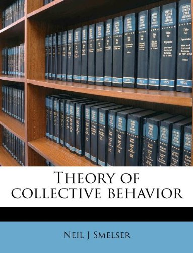 9781245197861: Theory of collective behavior