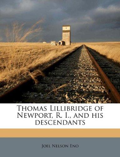 Thomas Lillibridge of Newport, R. I., and his descendants: Eno, Joel Nelson