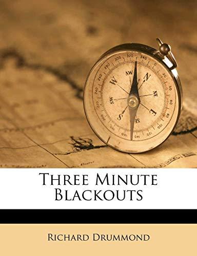 9781245215428: Three Minute Blackouts