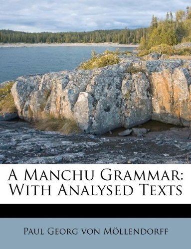 9781245309059: A Manchu Grammar: With Analysed Texts