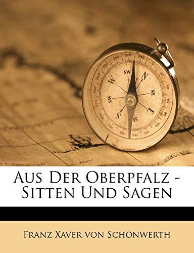 9781245346566: Aus der Oberpfalz. Sitten und Sagen, Dritter Theil (German Edition)