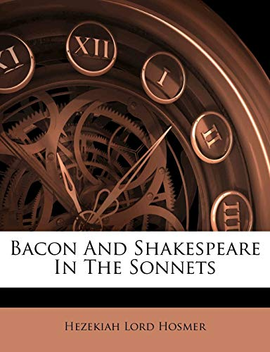 9781245384278: Bacon And Shakespeare In The Sonnets