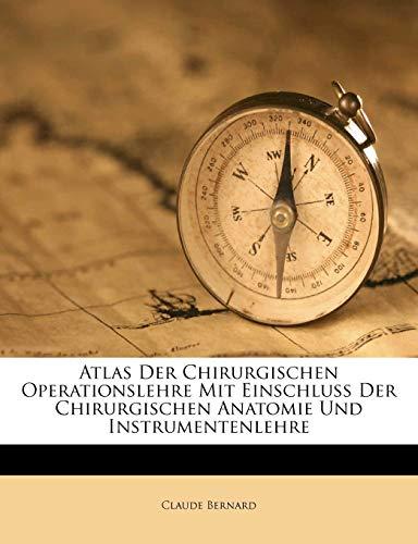 9781245478540: Atlas Der Chirurgischen Operationslehre Mit Einschluss Der Chirurgischen Anatomie Und Instrumentenlehre