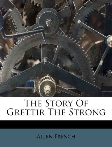 9781245515092: The Story Of Grettir The Strong