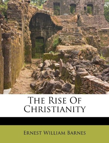 9781245534161: The Rise Of Christianity