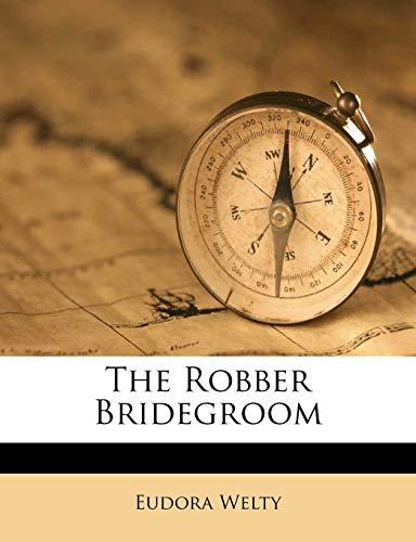 9781245534529: The Robber Bridegroom