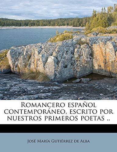 9781245542319: Romancero español contemporáneo, escrito por nuestros primeros poetas ..