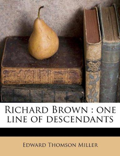 9781245551359: Richard Brown: one line of descendant