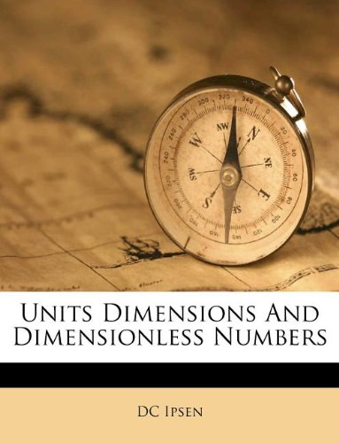 9781245567442: Units Dimensions And Dimensionless Numbers