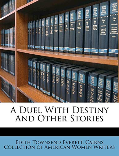 9781245616010: A Duel With Destiny And Other Stories