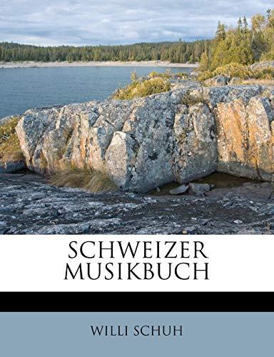 9781245639903: SCHWEIZER MUSIKBUCH