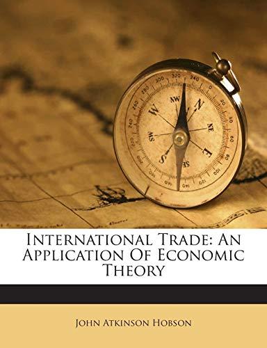 9781245710633: International Trade: An Application Of Economic Theory