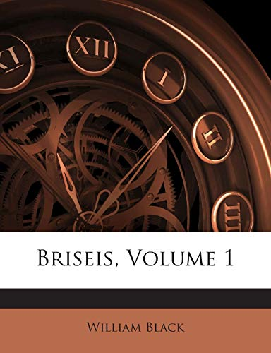 9781245730778: Briseis, Volume 1