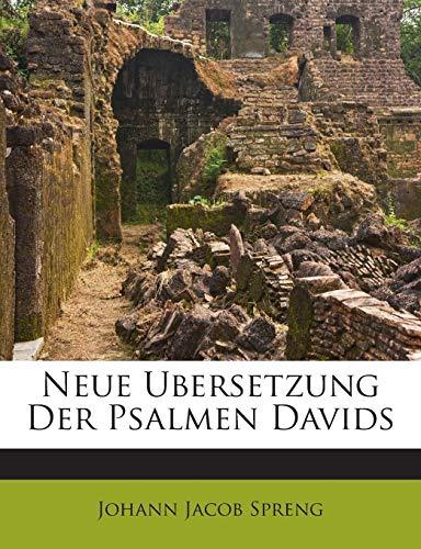 Neue Ubersetzung Der Psalmen Davids (German Edition)