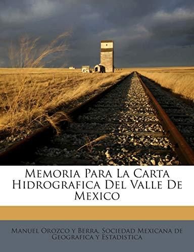 9781245748575: Memoria Para La Carta Hidrografica Del Valle De Mexico (Spanish Edition)