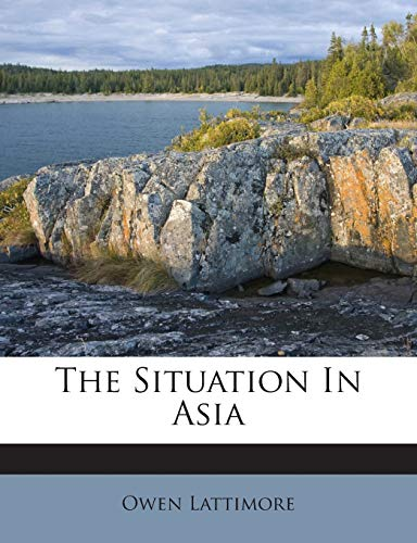 9781245764711: The Situation In Asia