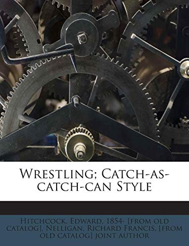 9781245782593: Wrestling; Catch-as-catch-can Style