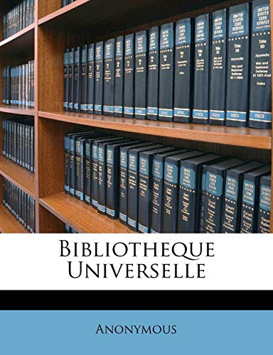9781245840064: Bibliotheque Universelle (French Edition)