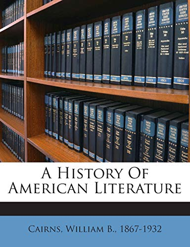 9781245873024: A History Of American Literature