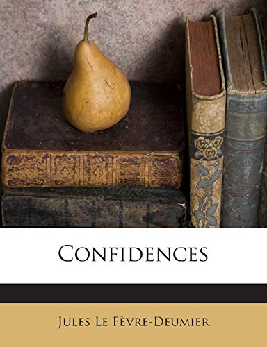 9781245880503: Confidences