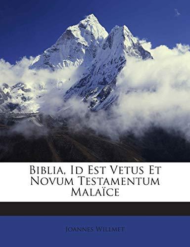9781245905541: Biblia, Id Est Vetus Et Novum Testamentum Malaïce