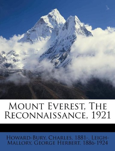 9781245961707: Mount Everest, The Reconnaissance, 1921