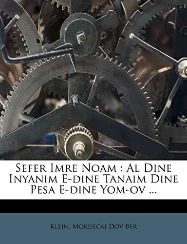 9781246002058: Sefer Imre Noam: Al Dine Inyanim E-dine Tanaim Dine Pesa E-dine Yom-ov ... (Hebrew Edition)