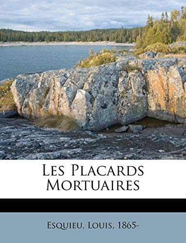9781246018868: Les Placards Mortuaires (French Edition)
