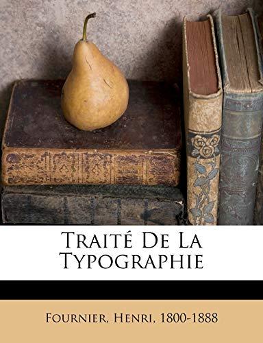 9781246031072: Traité De La Typographie