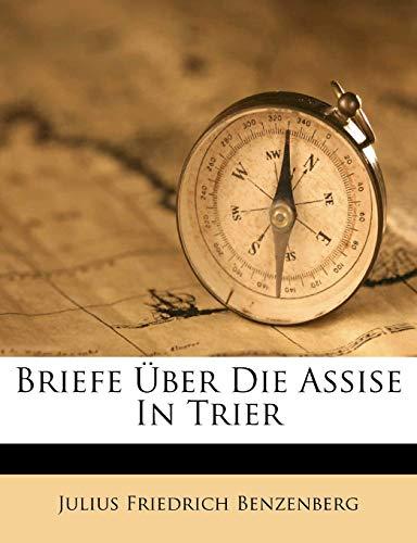 9781246051612: Briefe Über Die Assise in Trier